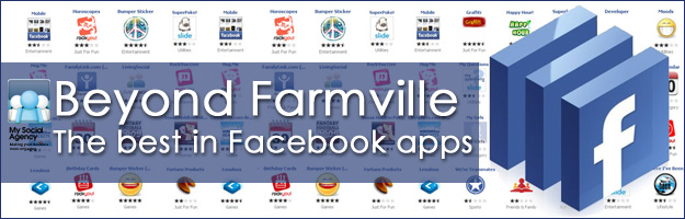 beyond_farmville_the_best_in_facebook_apps Beyond Farmville – the Best Facebook Apps.