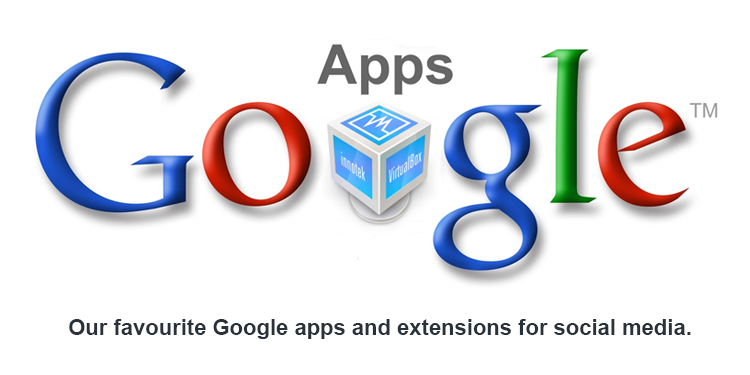 social-media-google-apps-1 Our 9 Favourite Google Apps and Extensions for Social Media