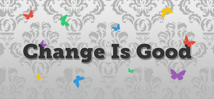 changeisgood-1 Is It Time to Change Our Mindset About SEO?