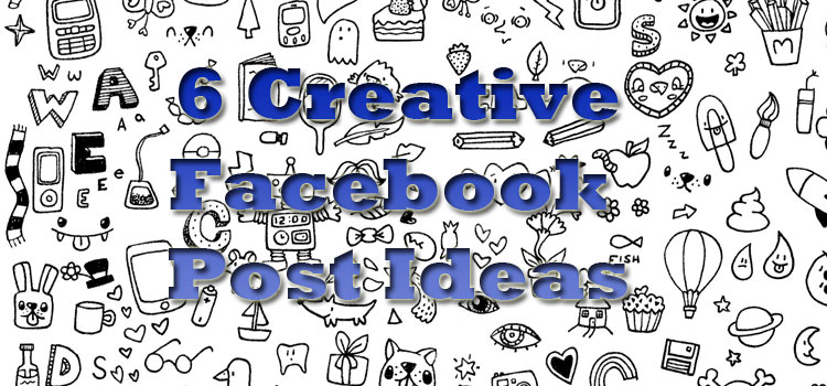 Creative Facebook Posts