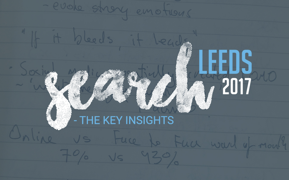 search_leeds Search Leeds 2017 - The Key Insights