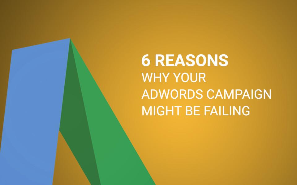 MSA-blogpost-10-3 6 Reasons Why Your Adwords Campaigns May Be Failing