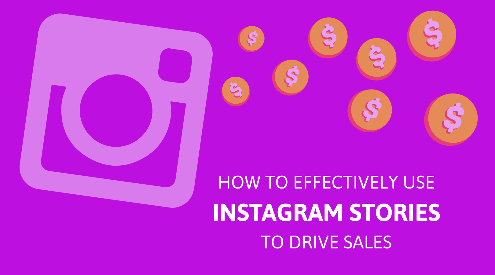 5 How to effectively use Instagram stories to drive sales