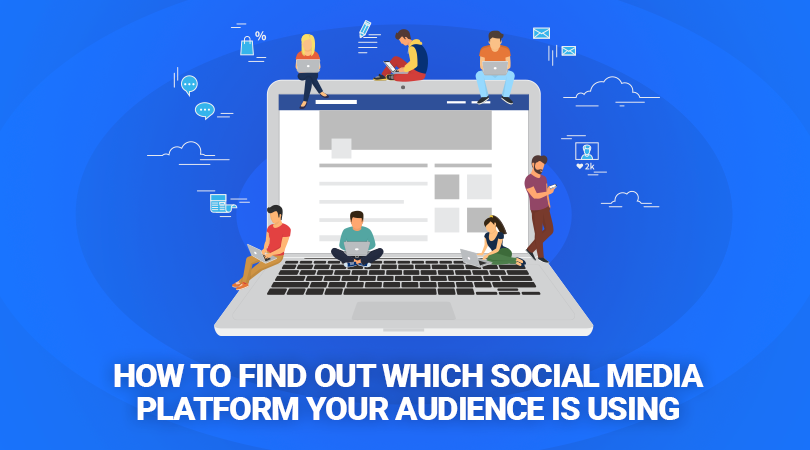 blog-posts-2 How to Find out Which Social Media Platform Your Audience Is Using